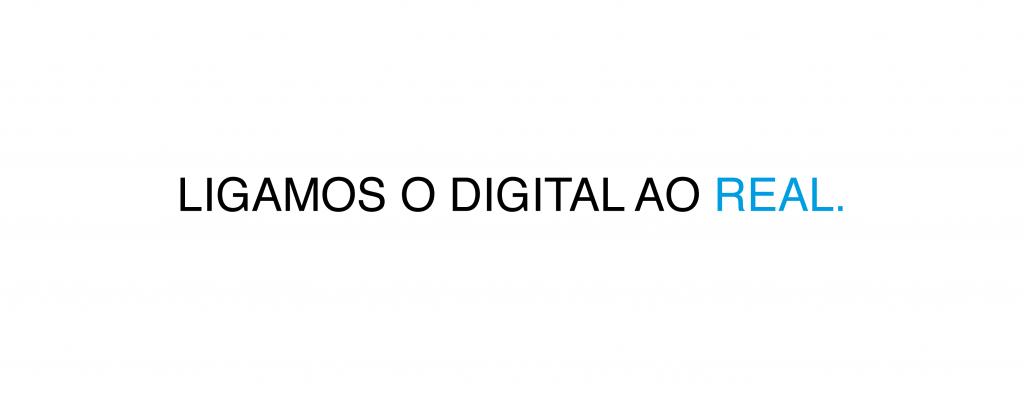 LIGAMOS O DIGITAL AO REAL